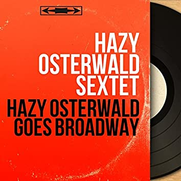 Hazy Osterwald Goes Broadway (Mono Version)