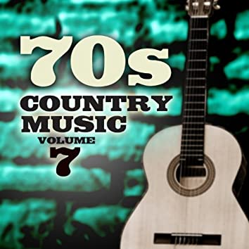70's Country Music, Vol. 7