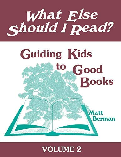 What Else Should I Read? Guiding Kids to Good Books (English Edition)
