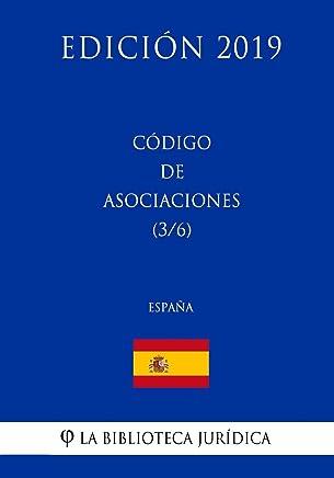 Código de Asociaciones (3/6) (España) (Edición 2019)