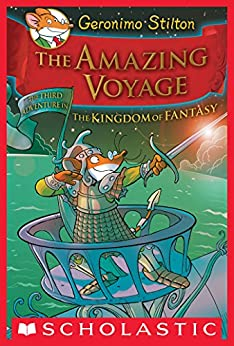 Geronimo Stilton and the Kingdom of Fantasy #3: The Amazing Voyage by [Geronimo Stilton]