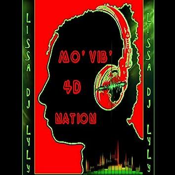 Mo' Vib' 4D Nation