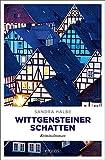 Wittgensteiner Schatten: Kriminalroman von Sandra Halbe