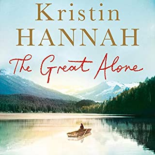 The Great Alone                   By:                                                                                                                                 Kristin Hannah                               Narrated by:                                                                                                                                 Julia Whelan                      Length: 15 hrs and 2 mins     260 ratings     Overall 4.6