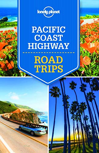 Lonely Planet Pacific Coast Highways Road Trips (Travel Guide) Big Sur Coast Highway