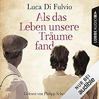 Als das Leben unsere Träume fand                   By:                                                                                                                                 Luca Di Fulvio                               Narrated by:                                                                                                                                 Philipp Schepmann                      Length: 21 hrs and 55 mins     Not rated yet     Overall 0.0