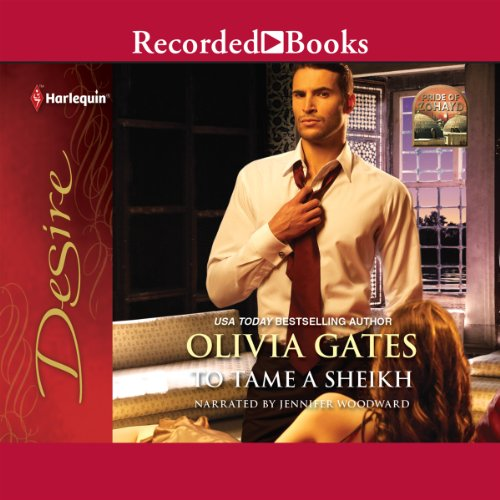 To Tame a Sheikh                   By:                                                                                                                                 Olivia Gates                               Narrated by:                                                                                                                                 Jennifer Woodward                      Length: 5 hrs and 49 mins     14 ratings     Overall 4.3