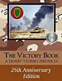 The Victory Book - A Desert Storm Chronicle (2016): 25th Anniversary Edition