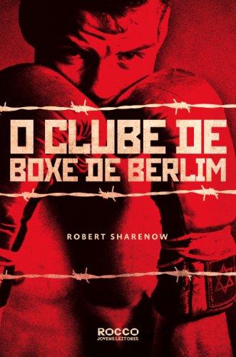 Clube de Boxe de Berlim - The Berlin Boxing Club (Em Portugues do Brasil)