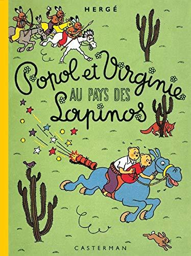 Popol et Virginie au pays des Lapinos : Edition fac-similé en couleurs
