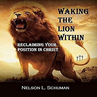 Waking the Lion Within: Reclaiming Your Position in Christ audiobook cover art