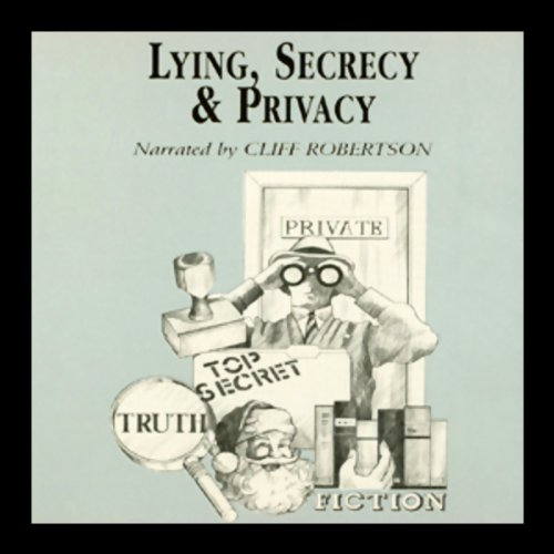 Lying, Secrecy, and Privacy audiobook cover art