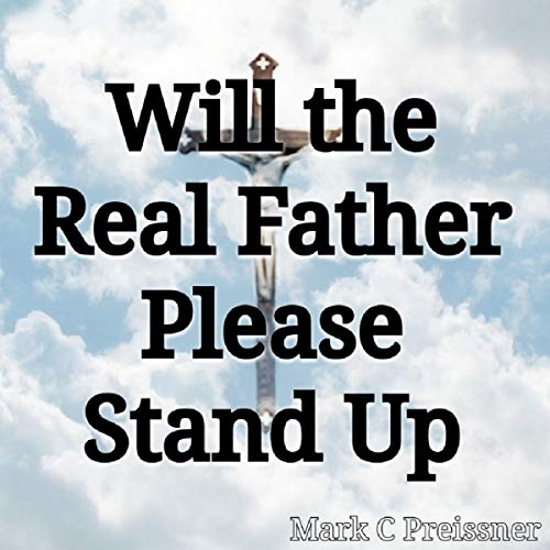 Will the Real Father Please Stand Up audiobook cover art
