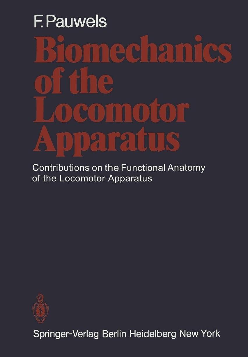 冷笑する処方するマーキーBiomechanics of the Locomotor Apparatus: Contributions on the Functional Anatomy of the Locomotor Apparatus