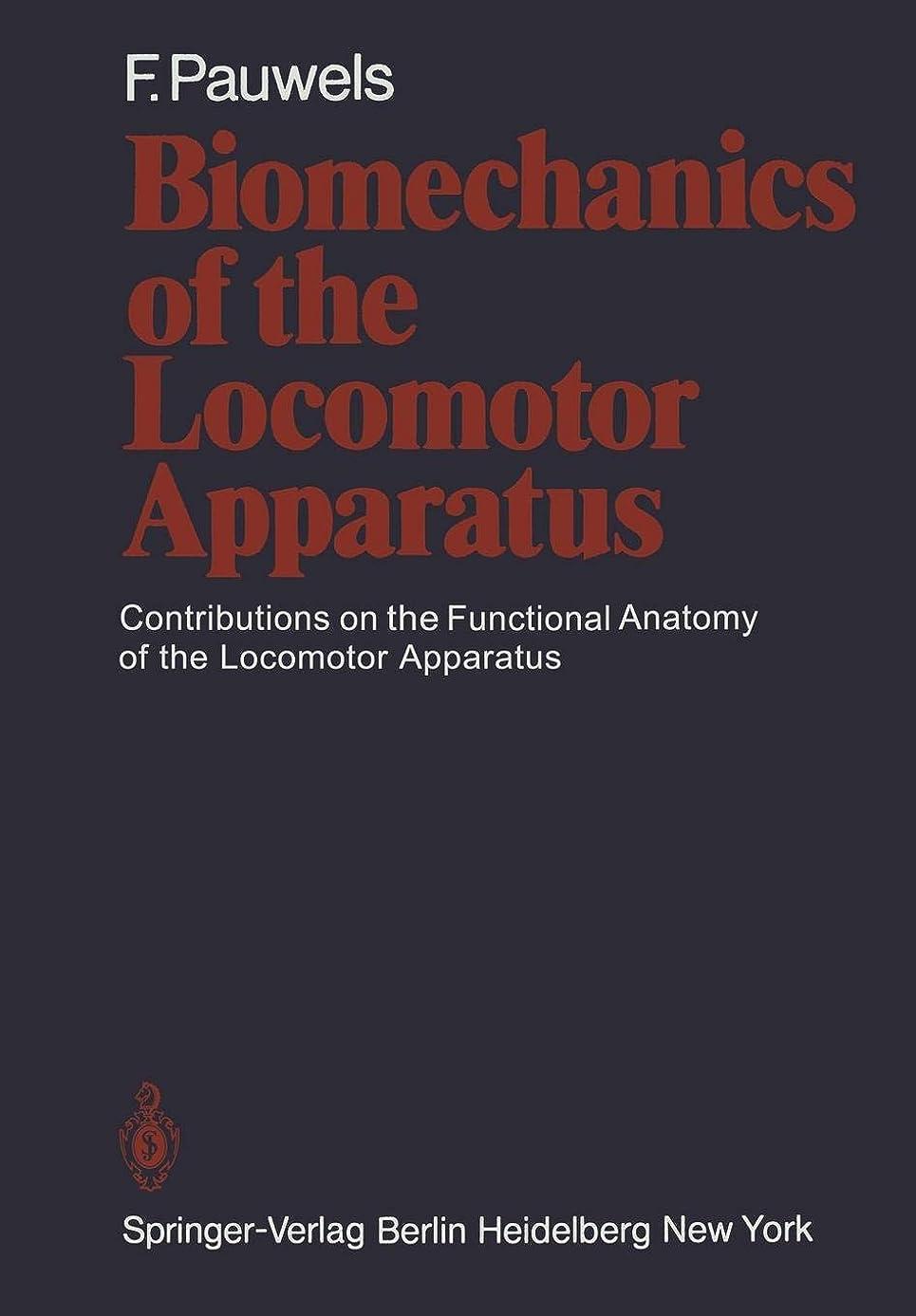 落ち着くホームレス急勾配のBiomechanics of the Locomotor Apparatus: Contributions on the Functional Anatomy of the Locomotor Apparatus