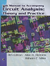 Lab Manual for Robbins/Miller's Circuit Analysis: Theory and Practice, 4th