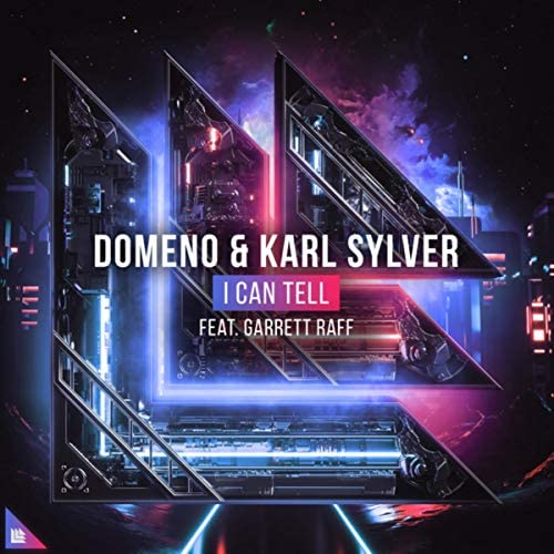 Domeno & Karl Sylver feat. Garrett Raff