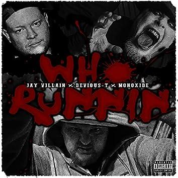 Who Runnin