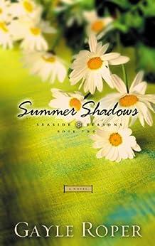 Summer Shadows (Seaside Seasons Book 2) by [Gayle Roper]