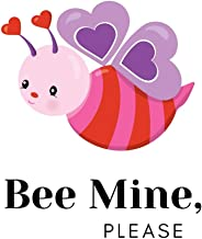 Bee Mine, Please: Novelty Bee Notebook ~ Small Lined Notebook