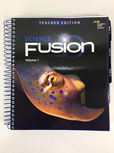 Houghton Mifflin Harcourt Science Fusion Grade 4 Volume 1 Teacher Edition 2017