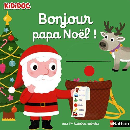 Bonjour Père Noël ! - Livre animé Kididoc dès 1 an