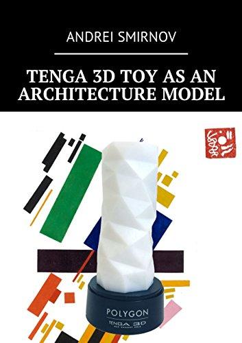 Tenga 3D Toy asanArchitecture Model (English Edition)
