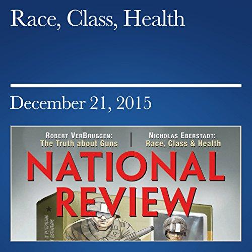 Race, Class, Health audiobook cover art