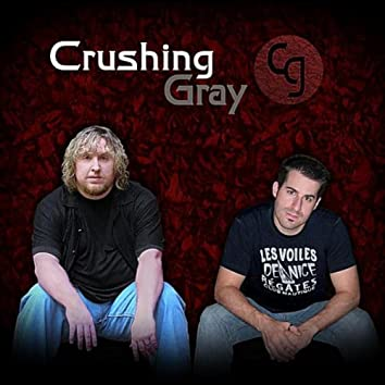 Crushing Gray