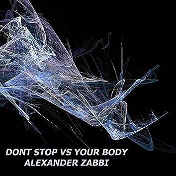 Dont stop vs you body (feat. Alexander Zabbi)