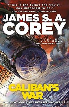 Caliban's War (The Expanse Book 2)