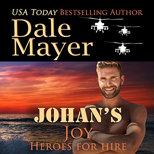 Johan's Joy (A SEALs of Honor World Novel) Audiobook By Dale Mayer cover art