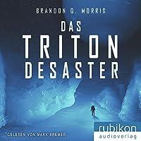 Das Triton-Desaster Hörbuch