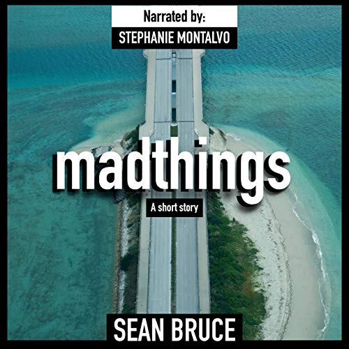 Madthings: A Short Story