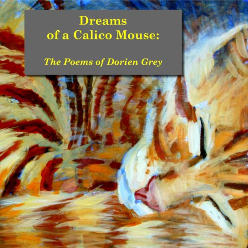 Dreams of a Calico Mouse audiobook cover art