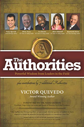 Real Estate Investing Books! - The Authorities - Victor Quevedo: Powerful Wisdom from Leaders in the Field