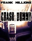 CRASH DUMMY (English Edition)