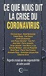 Ce que nous dit la crise du coronavirus par Latouche