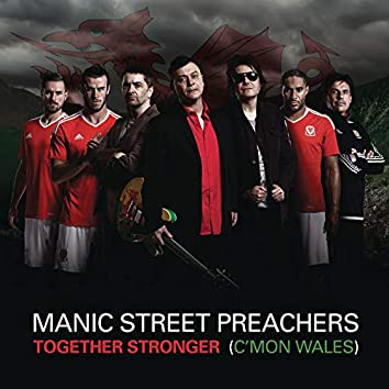 Together Stronger (C'mon Wales)