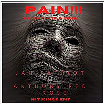 Pain!!! (feat. Anthony Red Rose)