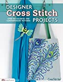 Designer Cross Stitch Projects: Over 100 Colorful and Contemporary Patterns (Design Originals)