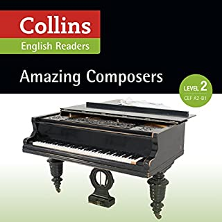 Amazing Composers: A2-B1 (Collins Amazing People ELT Readers) audiobook cover art