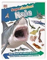 Superchecker! Haie: Was willst du heute wissen? Coole Fakten, Steckbriefe und Rekorde