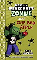DIARY OF A MINECRAFT ZOMBIE #10: ONE BAD APPLE