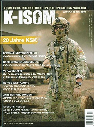 K-ISOM 5/2016 Special Operations Spezialkräfte Magazin Kommando Bundeswehr Waffe