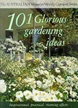 101 Glorious Gardening Ideas Pb