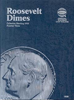 Roosevelt Dimes: Collection Starting 2005: Number 3 (Official Whitman Coin Folder)