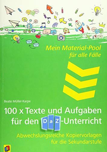 Mein Material-Pool für alle Fälle: 100 x Texte und Aufgaben für den DaZ-Unterricht: Abwechslungsreiche Kopiervorlagen für die Sekundarstufe