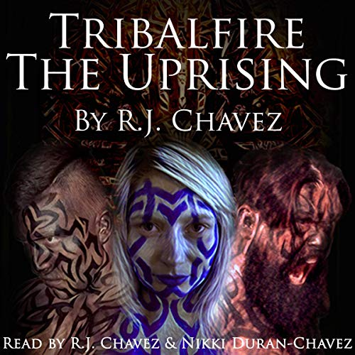 Tribalfire: The Uprising audiobook cover art