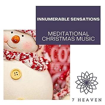 Innumerable Sensations - Meditational Christmas Music